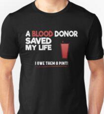 A Blood Donor Saved my life Shirt Unisex T-Shirt
