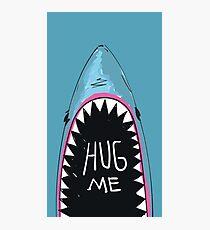 HUG ME Photographic Print