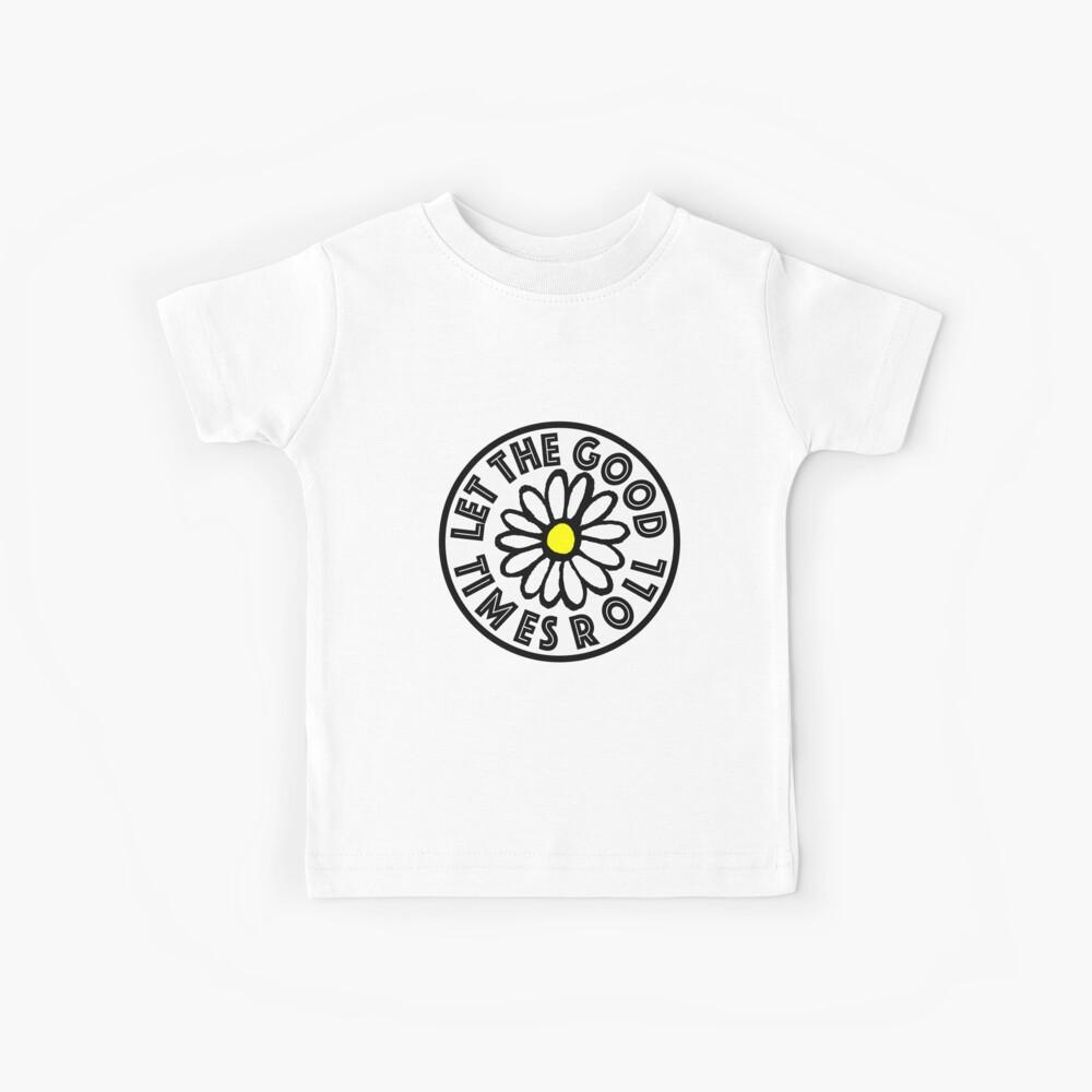 Lass die guten Zeiten Daisy rollen Kinder T-Shirt