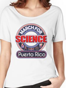 Climate Change March for Science Puerto Rico 2017 Shirts Women's Relaxed Fit T-Shirt