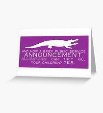 Alligator PSA Greeting Card