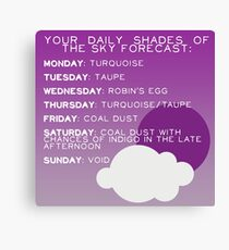 Your Daily Shades Of The Sky Forecast Canvas Print