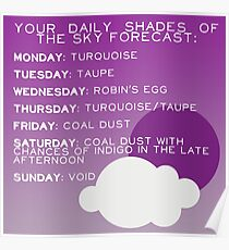 Your Daily Shades Of The Sky Forecast Poster