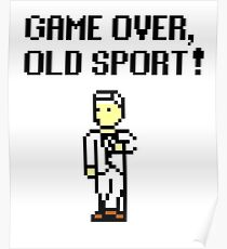 Game Over, Old Sport! Poster