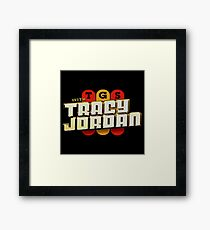 TGS with Tracy Jordan Framed Print
