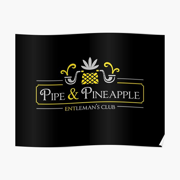 Pipe & Pineapple Poster