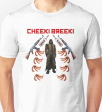 CHEEKI BREEKI T-Shirt