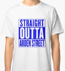Straight Outta Arden Street Classic T-Shirt