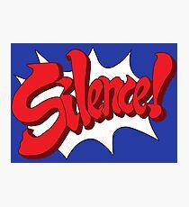 Silence! Photographic Print