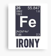 Ironic Chemical Element FE Irony Canvas Print
