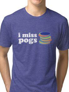 I Miss Pogs. Tri-blend T-Shirt