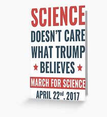 Science Doesn't Care T-Shirt  Greeting Card