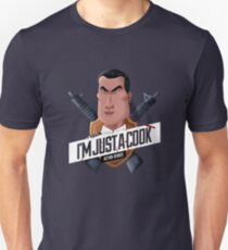I'm Just A Cook Unisex T-Shirt