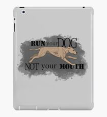 Run Your Dog Not Your Mouth American Pit Bull Terrier Light Fawn iPad Case/Skin