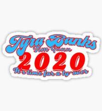 tyra tim 2020 Sticker