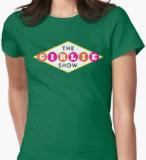 30ROCK - The Girlie Show Womens Fitted T-Shirt