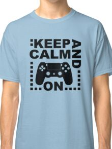 Keep Calm Game On Ps Classic T-Shirt