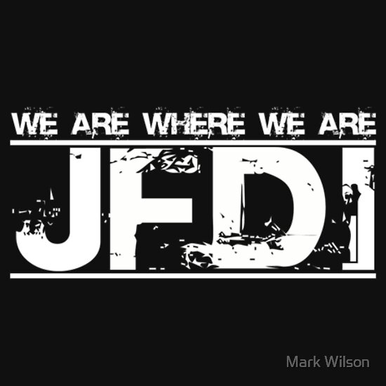 TShirtGifter presents: JFDI