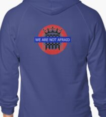 we are not afraid Zipped Hoodie