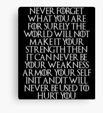 Never Forget Who You Are - Tyrion Lannister (Quotes) Canvas Print