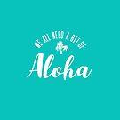 Aloha Hawaii by PatinoDesign