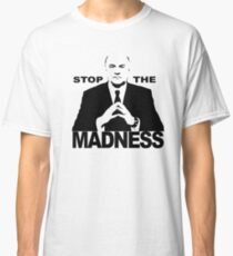 Mr Wonderful - Stop the madness Classic T-Shirt