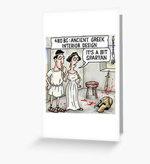 A Bit Spartan Greeting Card