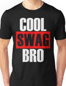 Cool Swag Bro Hip Hop Casual Stretwear Urban Style Unisex T-Shirt