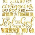 Joshua 1:9 Gold Bible Verse by JakeRhodes