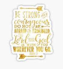 Joshua 1:9 Gold Bible Verse Sticker
