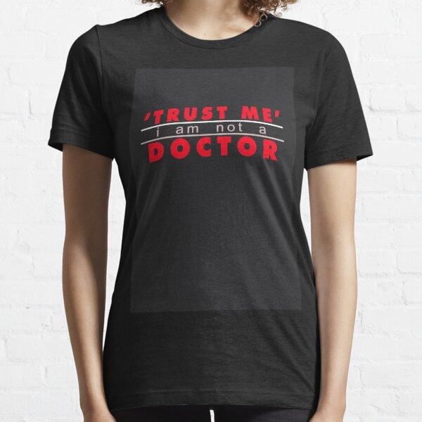 Trust ? Essential T-Shirt