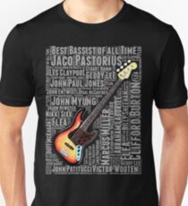BEST BASSIST OF ALL TIME  Unisex T-Shirt