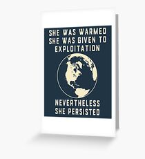 Earth Day Always Mother Earth Resists and Persists  Greeting Card