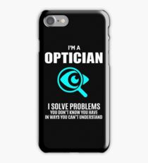 OPTICIAN iPhone Case/Skin