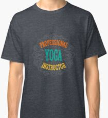 Yoga Instructor Classic T-Shirt