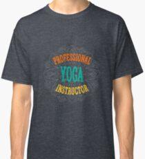 Yoga Instructor Classic T-Shirt
