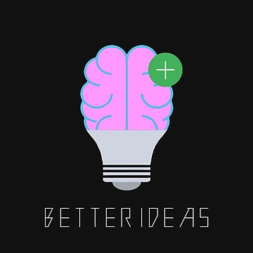 Better Ideas by mikeshinoda