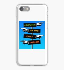 confused by too many choices iPhone Case/Skin