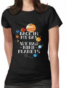 We have 9 planets Womens Fitted T-Shirt