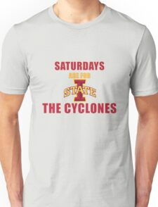 Saturdays are for the Cyclones Unisex T-Shirt