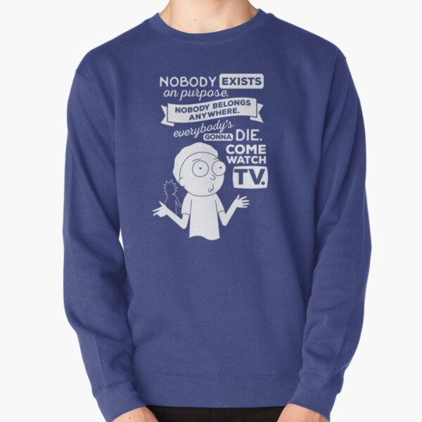 Rick and Morty Schwifty Wubba Lubba Fair Use Nobody Exists on Purpose Pullover Sweatshirt