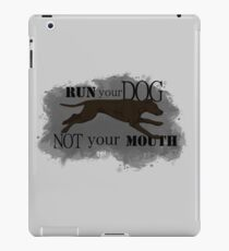 Run Your Dog Not Your Mouth American Pit Bull Terrier Dark Chocolate iPad Case/Skin