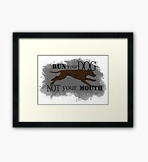 Run Your Dog Not Your Mouth American Pit Bull Terrier Chocolate Framed Print