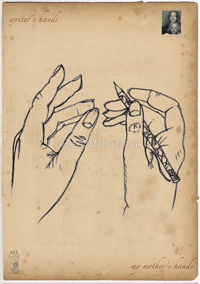 Writer's Hands - My Mother's Hands by Bee Williamson