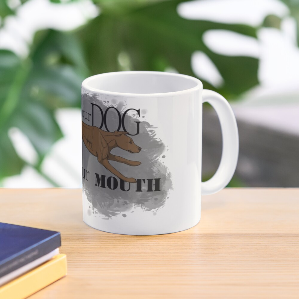 Run Your Dog Not Your Mouth American Pit Bull Terrier Rust Mug