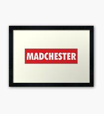 MADCHESTER Framed Print