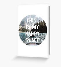 this is my happy place 6 Greeting Card