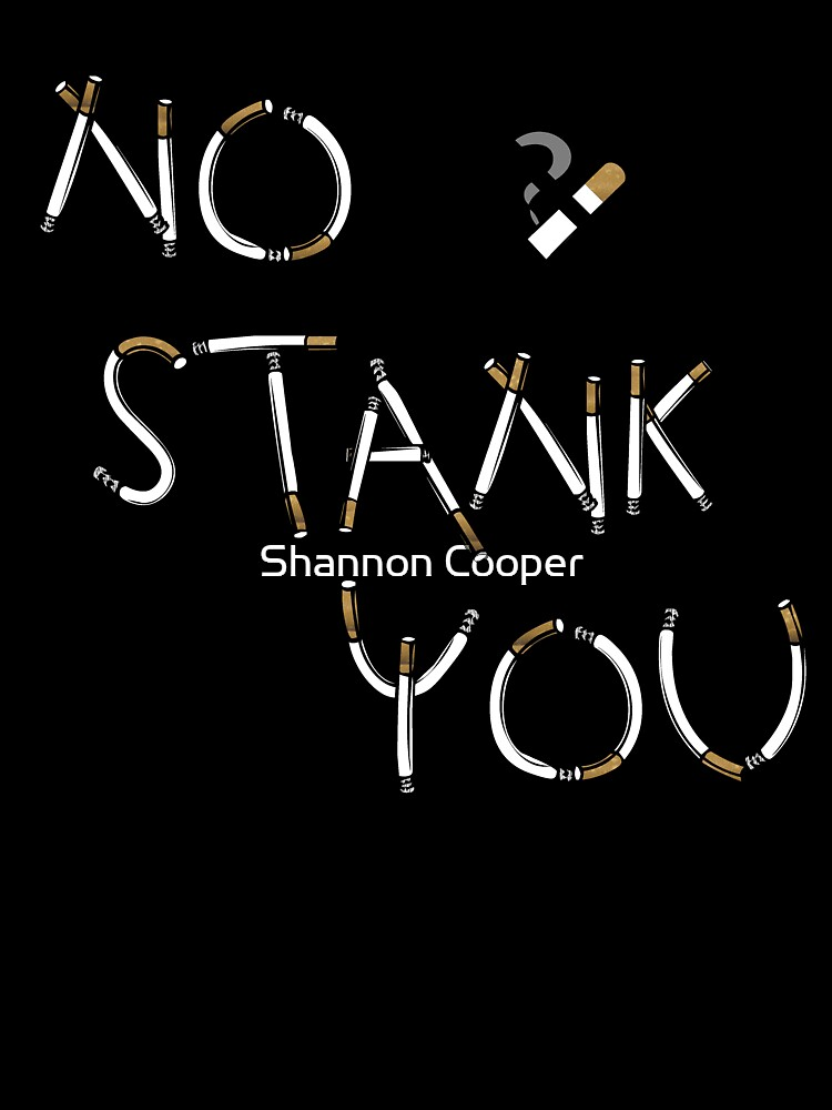 No Stank You by Shannon Beauford