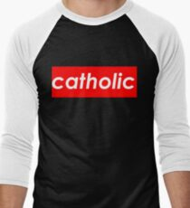 Catholic - Supreme Men's Baseball ¾ T-Shirt