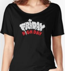 Friday High Day Women's Relaxed Fit T-Shirt